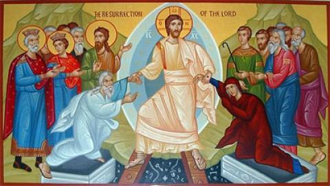Resurrection of Our Lord and Savior Jesus Christ